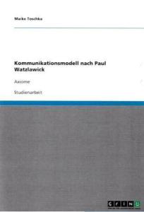 Kommunikationsmodell nach Paul Watzlawick