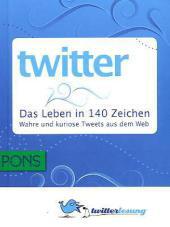 Twitter – Das Leben in 140 Zeichen