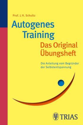 Autogenes Training: Das Original-Übungsheft