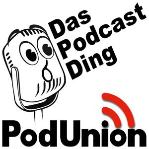 Empfehlung «Das Podcast-Ding»ein Podcast der PodUnion