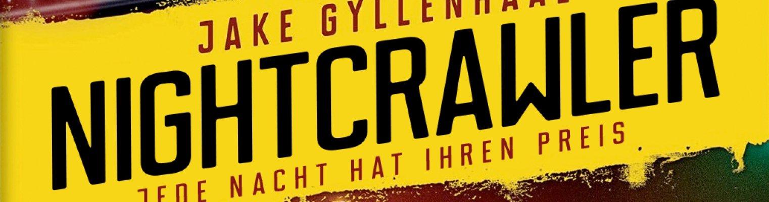 Nightcrawler - jede Nacht hat ihren Preis DVD