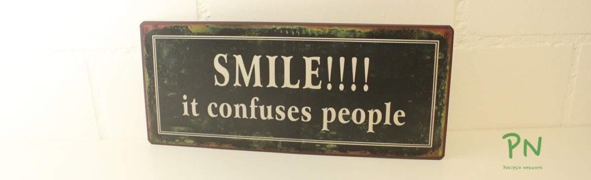 Blechschildershop.ch - Smile it Confuses People