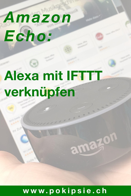 Pinterest – Amazon Echo – Alexa mit IFTTT verknüpfen
