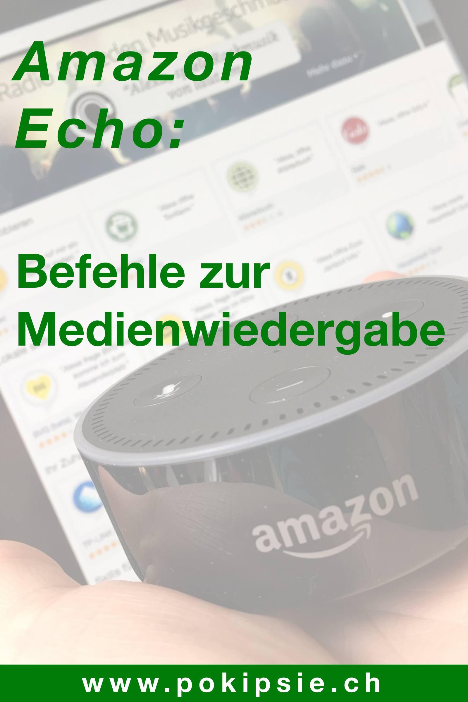 Amazon Alexa – Befehle zur Medienwiedergabe