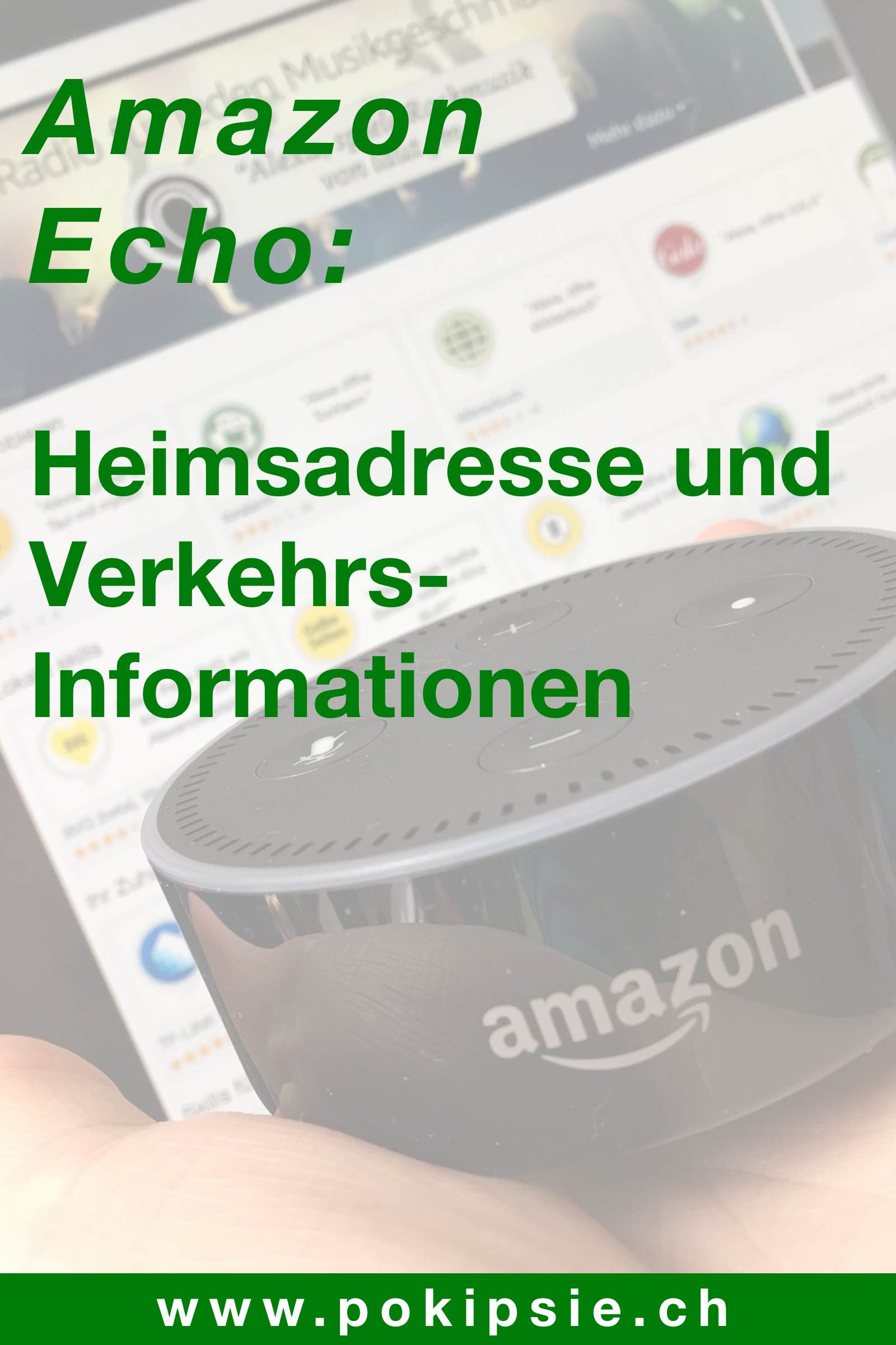 Pinterest – Amazon Echo – Heimadresse und Verkehrsinformationen