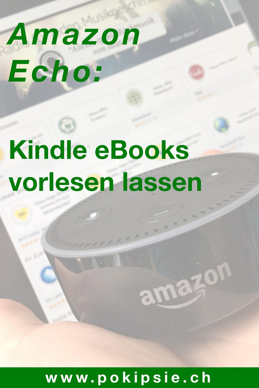 Tutorial – Amazon Alexa Kindle eBooks vorlesen lassen