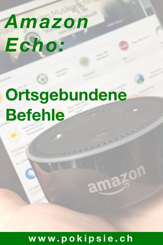 Amazon Alexa – Ortsgebundene Befehle