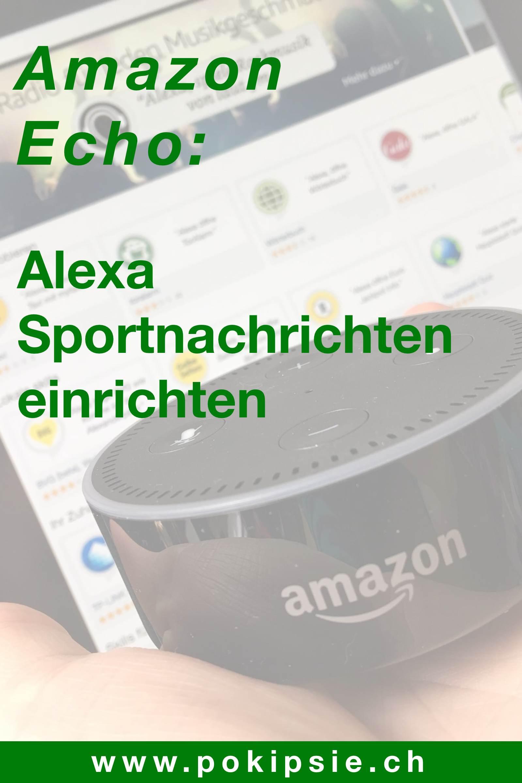 Tutorial – Amazon Alexa Sportnachrichten einrichten