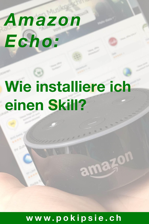 Tutorial – Wie installiere ich ein Skill auf meinem Amazon Echo