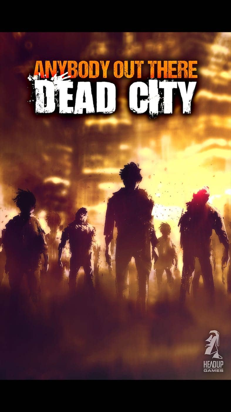 Anybody Out There Dead City
