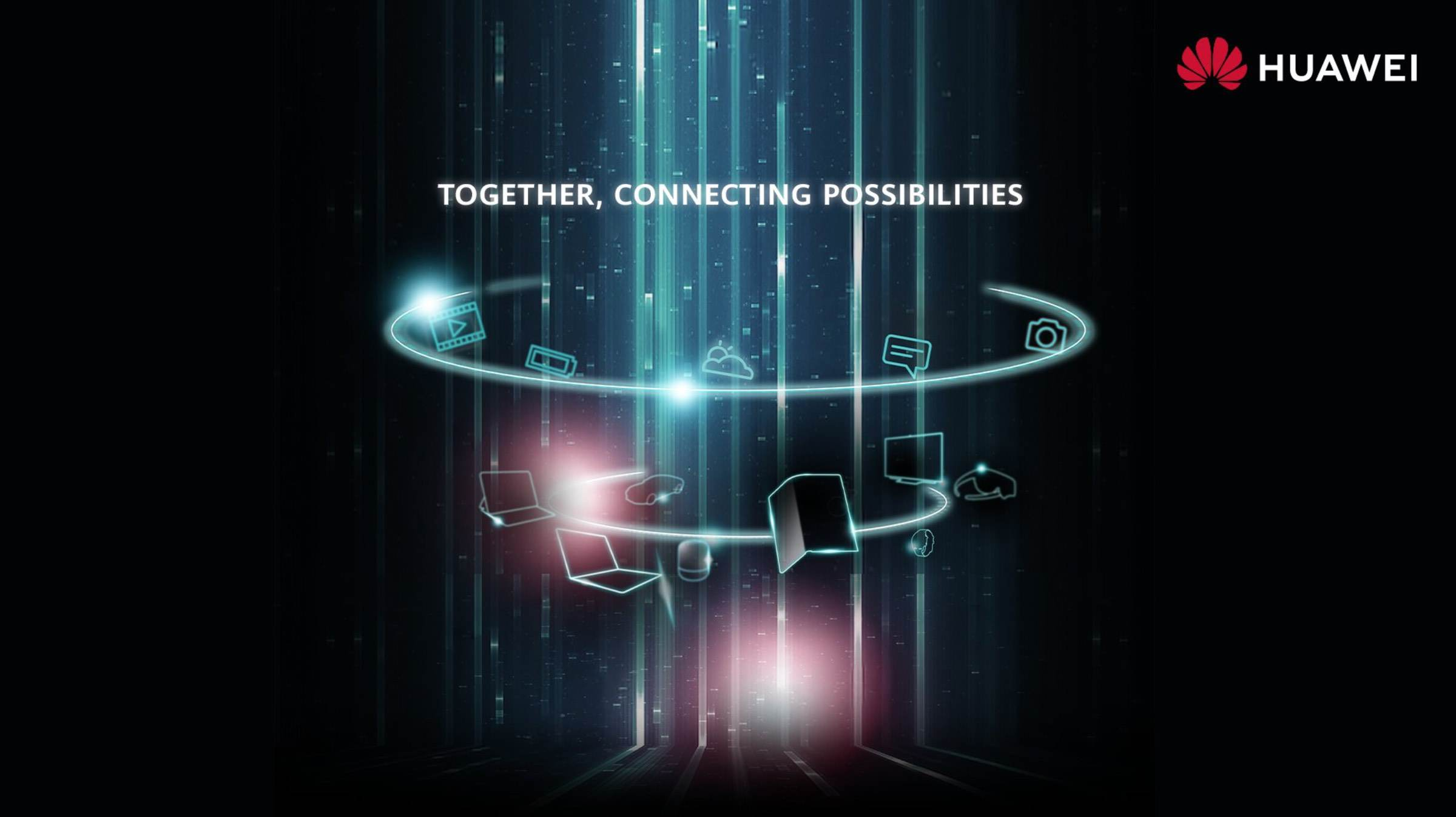 Huawei Together Connecting Possibilities #noMWC