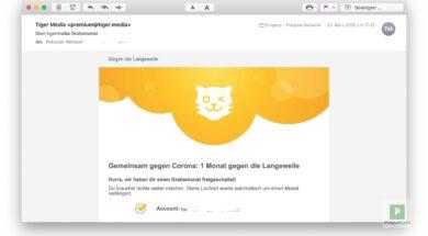 Tigermedia Gratismonat Dank Corona