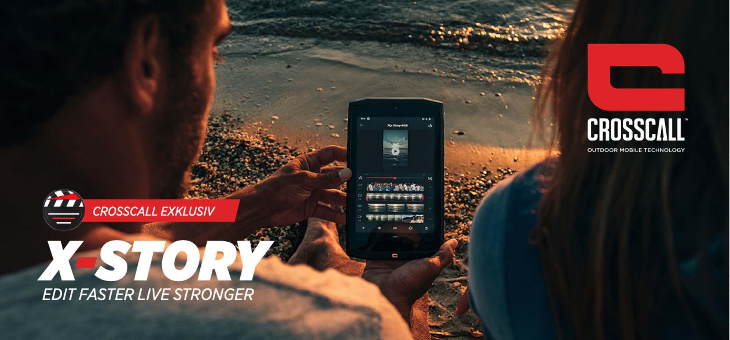 X-Story – Crosscall bringt eigene Videobearbeitung App