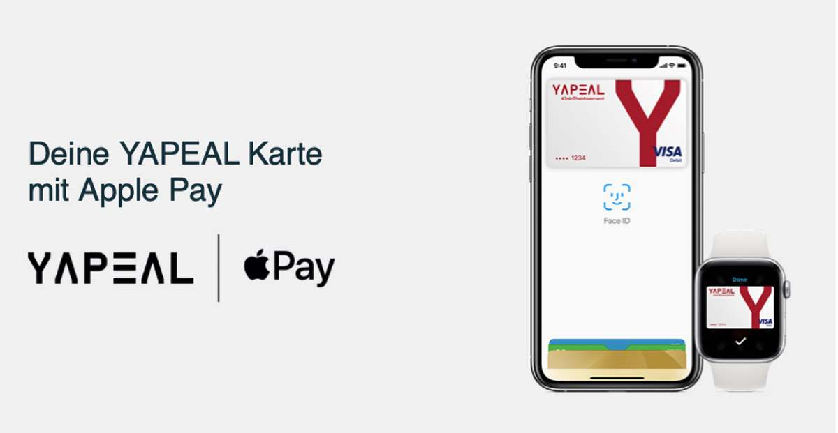YAPEAL und Apple Pay – Ab sofort für alle ausgerollt für alle #Yapster