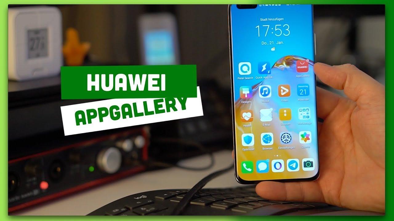 Video – Huawei AppGallery