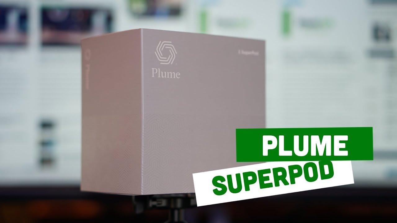 Video – Plume SuperPod