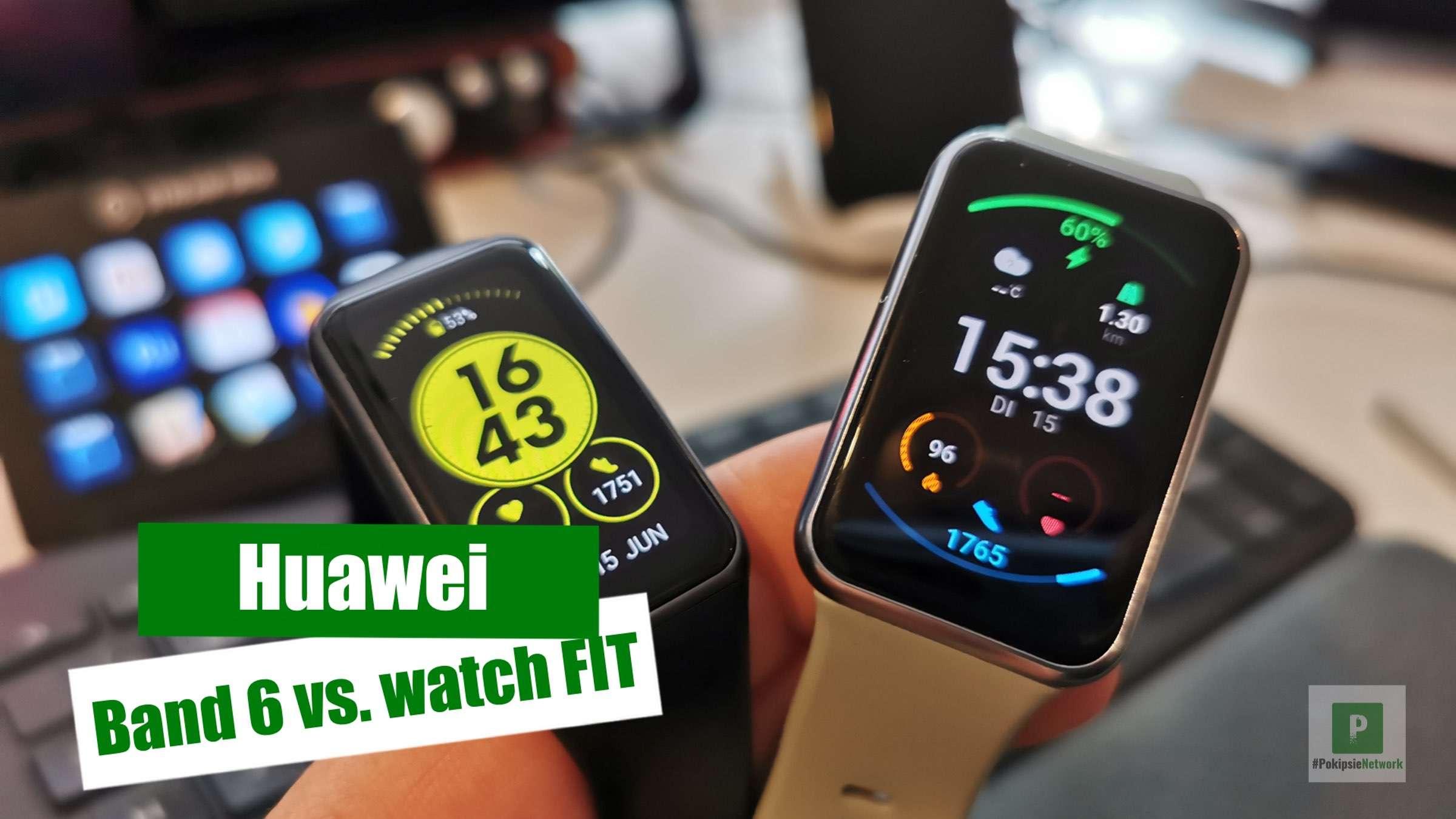 Video – Huawei Band 6 vs. Huawei Watch FIT