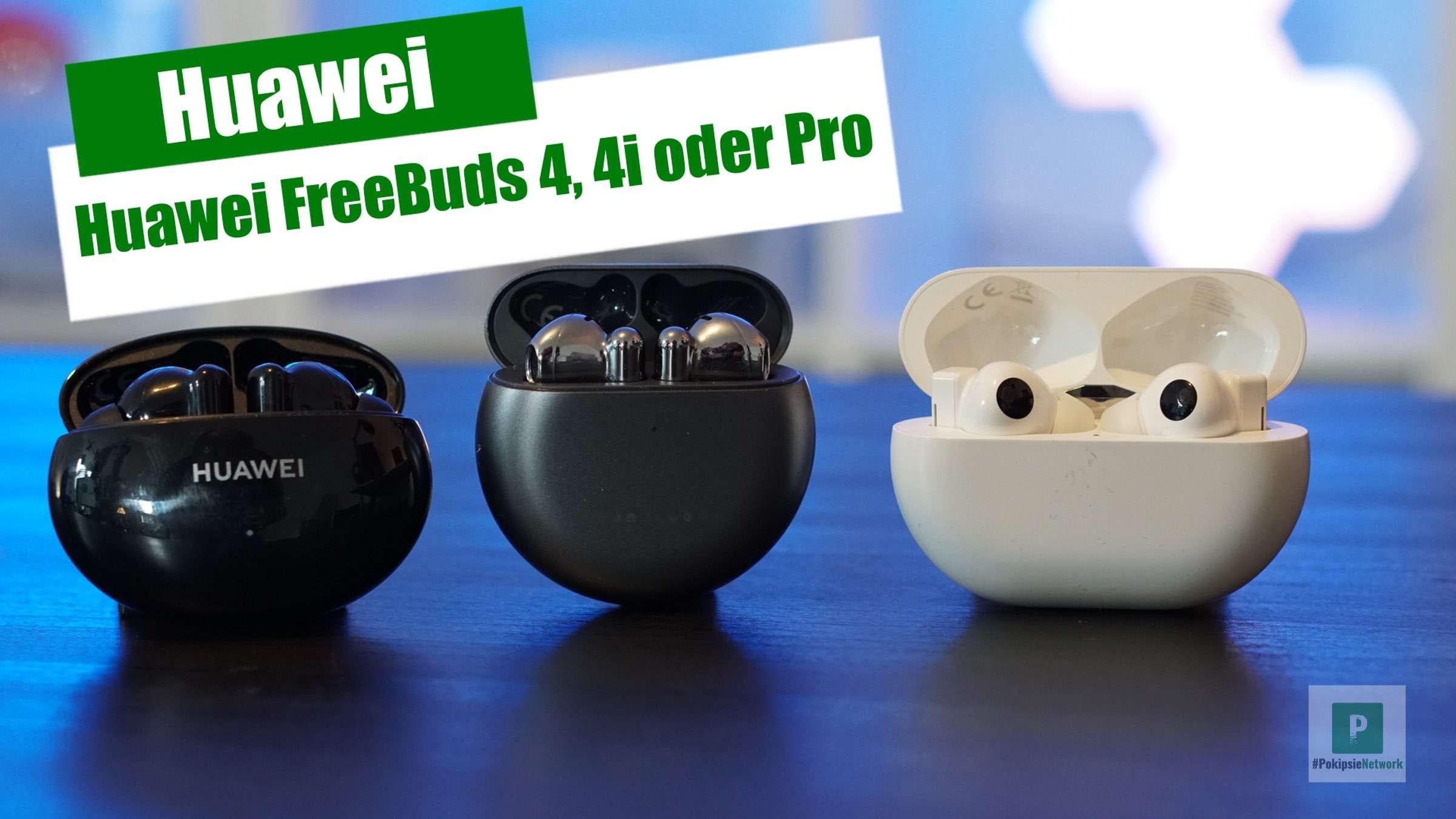 Huawei Kopfhörer im Vergleich – FreeBuds 4i vs. FreeBuds 4 vs. FreeBuds Pro